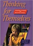 img - for Thinking for Themselves: Developing Strategies for Reflective Learning book / textbook / text book