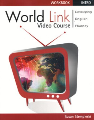 World Link Video Course Intro: Developing English Fluency