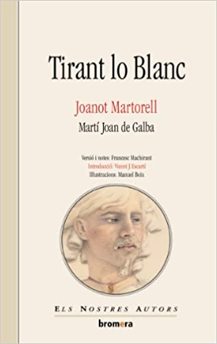 Tirant lo Blanc: manuel_boix_lvarez_francesc_machirant_bosc_and: 9788476600580: Amazon.com: Books