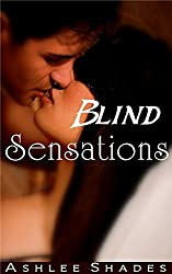 Blind Sensations: A Passionate Billionaire Romance (Submission Book 1)