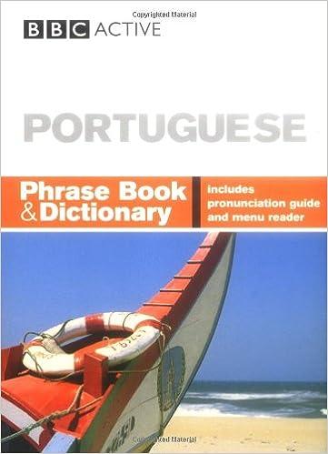 bbc portuguese phrase book and dictionary goodrich phillippa