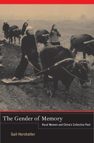The Gender of Memory: Rural Women and China's...