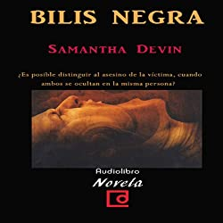 Bilis Negra [Black Bile]