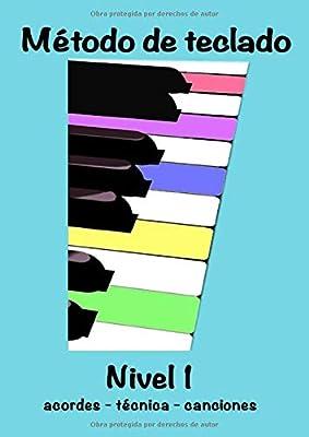 Método de Teclado Nivel 1: Canciones - acordes - teoría - técnica ...