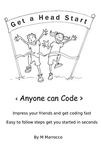 Anyone can Code: Impress your Friends and get Coding Fast (Book 1) by Independently published