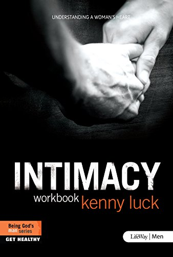 Intimacy: Understanding a Woman's Heart - Member Book
