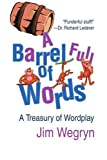 Barrel Full of Words, Jim Wegryn, 0595307302