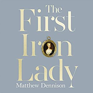 The First Iron Lady Audiobook