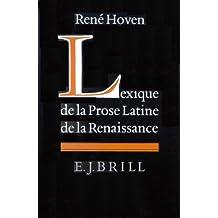 Lexique de La Prose Latine de La Renaissance:
