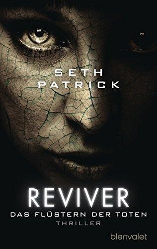 Reviver - Das Flüstern der Toten: Thriller