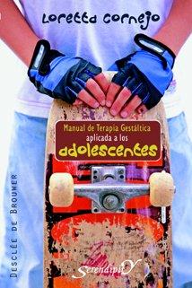 130.- Manual de terapia gestáltica aplicada a los adolescentes [Perfect Paperback] [Jan 01, 2010] CORNEJO LORETTA ebook