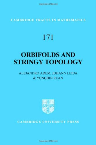 Orbifolds and Stringy Topology (Cambridge Tracts in Mathematics)