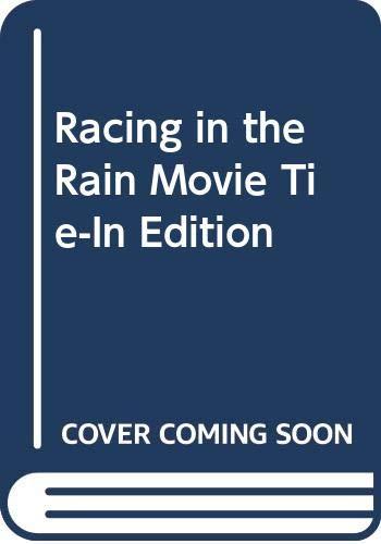Racing in the Rain Movie Tie-In Edition por Garth Stein
