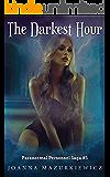 The Darkest Hour: Paranormal Personnel Saga #5