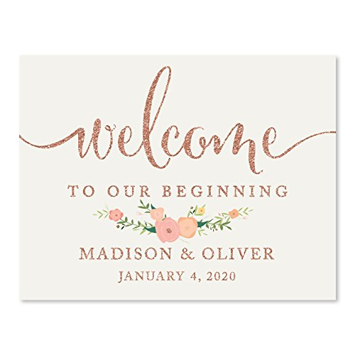 Andaz Press Personalized Wedding Party Signs, Faux Rose Gold Glitter with Florals, 8.5x11-inch, Welcome to our Beginning, 1-Pack, Colored Decorations, Custom Made Any Name -