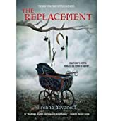 BY Yovanoff, Brenna ( Author ) [{ The Replacement By Yovanoff, Brenna ( Author ) Sep - 06- 2011 ( Paperback ) } ]