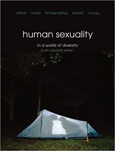 Human sexuality in a world of diversity 4th canadian edition