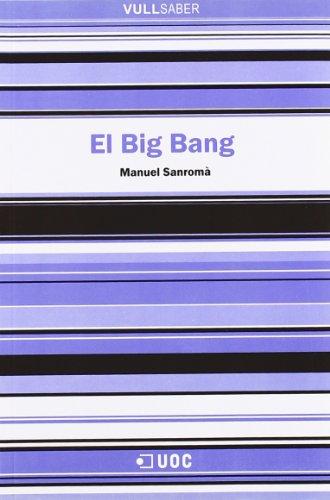 Descargar Libro El Big Bang Manuel Sanromà