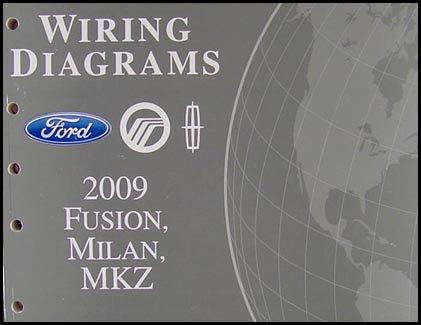 2009 Fusion Milan MKZ Wiring Diagram Manual Original: Ford Motor Company:  Amazon.com: BooksAmazon.com