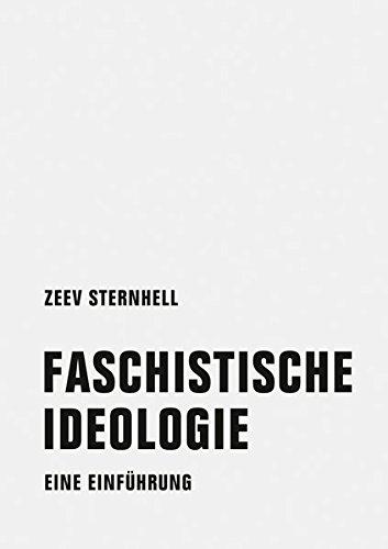 Faschistische Ideologie: Eine Einführung Taschenbuch – 31. Oktober 2018 Zeev Sternhell Volkmar Wölk Verbrecher 3957323126