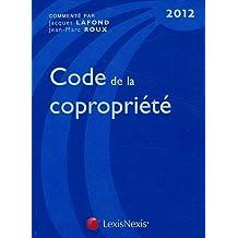 CODE DE LA COPROPRIÉTÉ 2012 16E ÉD.