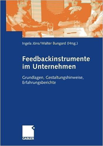 Book Feedbackinstrumente im Unternehmen: Grundlagen, Gestaltungshinweise, Erfahrungsberichte (German Edition) (2005-01-01)