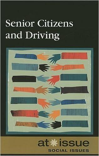 Ebook Descargar Libros Senior Citizens And Driving (at Issue (library)) Paginas Epub Gratis