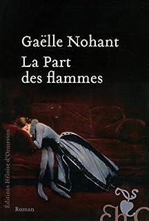La part des flammes, Nohant, Gaëlle