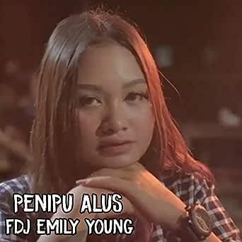 Penipu Alus by fdj.emily young on Amazon Music - Amazon.com