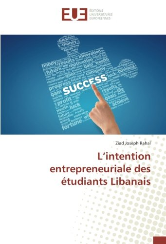 L'intention entrepreneuriale des étudiants Libanais