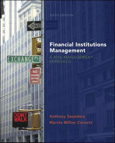 Financial Institutions Management: A Risk Management Approach with S&P card (McGraw-Hill/Irwin Series in Finance, Insurance and Real Estate) by Anthony Saunders, Marcia Cornett
