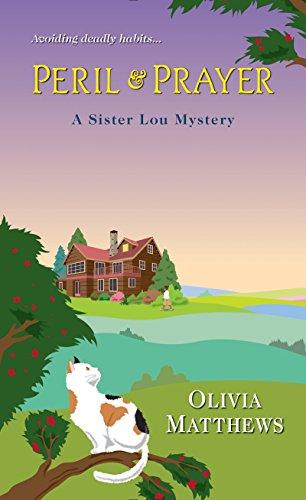 Peril & Prayer (A Sister Lou Mystery) by [Matthews, Olivia]