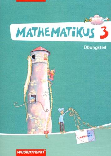 Mathematikus - Allgemeine Ausgabe 2007: Übungsteil 3