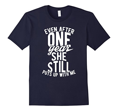 Mens Men 1 Year Anniversary Shirt Funny Relationship Gift T-Shirt Large Navy
