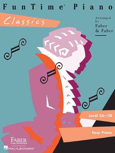 FunTime  Piano Classics: Level 3A-3B