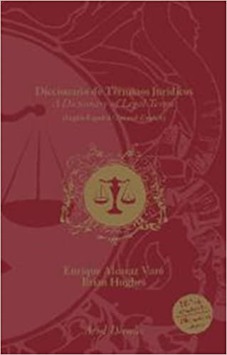 Diccionario de Terminos Juridicos Ingles Espanol y Espanol Ingles: English  to Spanish and Spanish to English Dictionary of Legal Terms, 10th Revised  Edition 2007 (English and Spanish Edition): Brian Hughes, Enrique Alcaraz