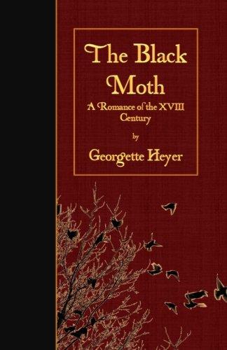 The Black Moth: A Romance of the XVIII Century ebook