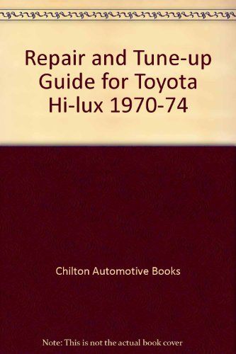 Repair And Tune Up Guide For Toyota Hi Lux 1970 74