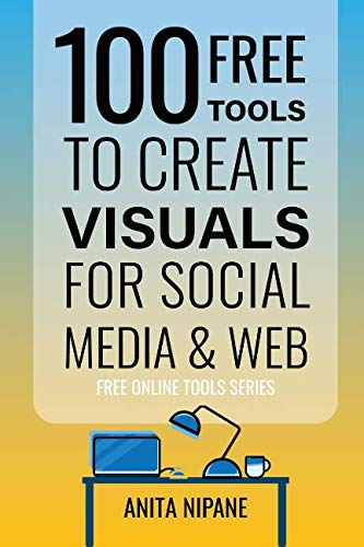 100+ Free Tools to Create Visuals for Web & Social Media (Free Online Tools) ()