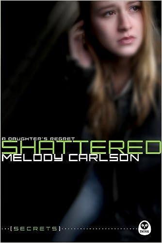 //TOP\\ Shattered: A Daughter's Regret (Secrets). notes rival hibami Rouser varon Sonoma Joaquin
