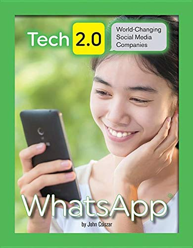 Whatsapp Tech 2.0: World-Changing Social Media Companies: Amazon.es: John Csiszar: Libros en idiomas extranjeros
