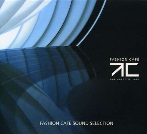 Fashion Cafe by Fashion Cafe (2011-07-26)