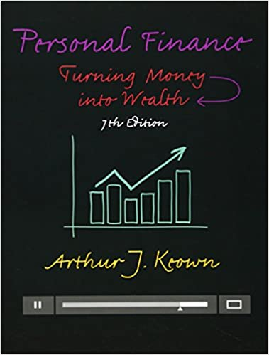 Personal finance turning money into wealth 7th edition prentice personal finance turning money into wealth 7th edition prentice hall series in finance arthur j keown 9780133856439 amazon books fandeluxe Images
