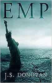EMP: 10 (EMP Survival in a Powerless World)