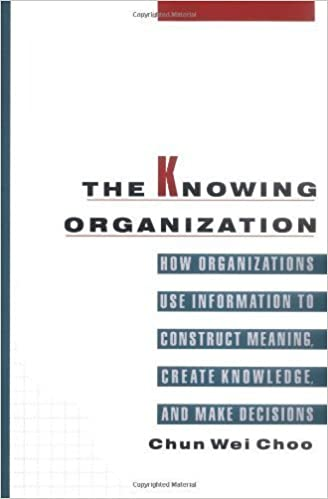 Book The Knowing Organization: How Organizations Use Information to Construct Meaning