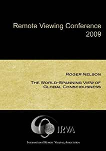 IRVA 2009 Remote Viewing Conference - Complete 14-DVD Set (IRVA 2009)