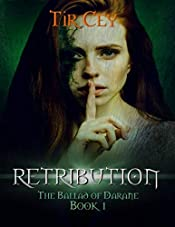Retribution: The Ballad of Darane: Book 1