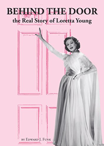 Amazon behind the door the real story of loretta young ebook behind the door the real story of loretta young by funk edward fandeluxe Images