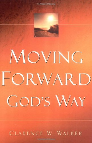 Download Moving Forward God's Way ebook