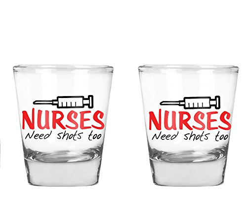 AW Fashions Nurses Need Shots Too - Funny Nurse Party Favor Gift - 2 Pack Round Set of Shot Glass]()
